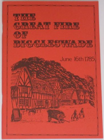 The Great Fire of Biggleswade - June 16th 1785